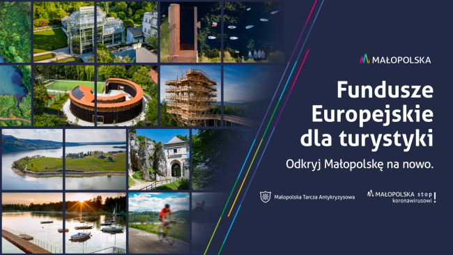 Druga odsłona kampanii promocyjnej - Fundusze Europejskie dla turystyki. Odkryj Małopolskę na nowo