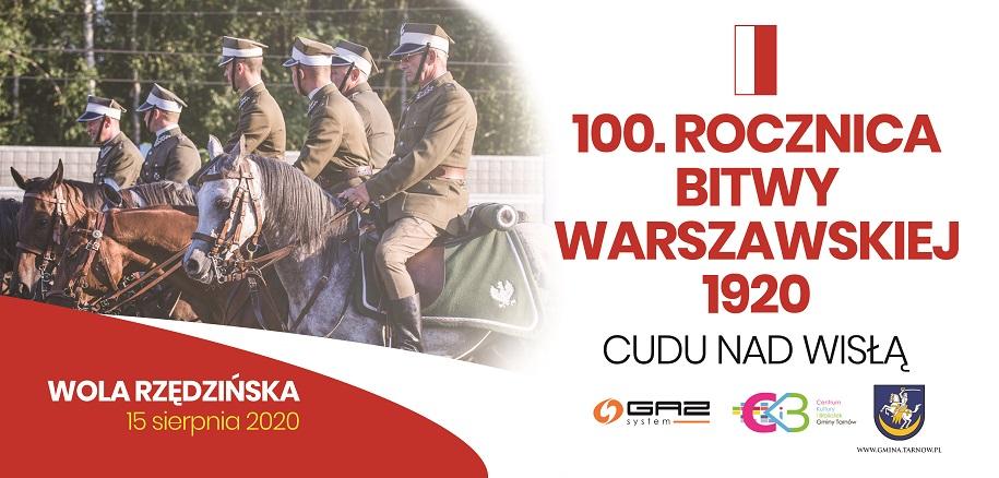 Gmina Tarnów. 100. rocznica Bitwy Warszawskiej 1920. Wspólnie świętujmy stulecie Cudu nad Wisłą!