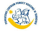 Zmiana siedziby Powiatowego Centrum Pomocy Rodzinie w Tarnowie
