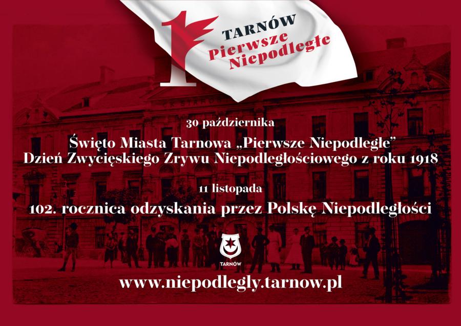 Miasto Tarnów. TARNÓW NIEPODLEGŁY W NIECO INNEJ ODSŁONIE