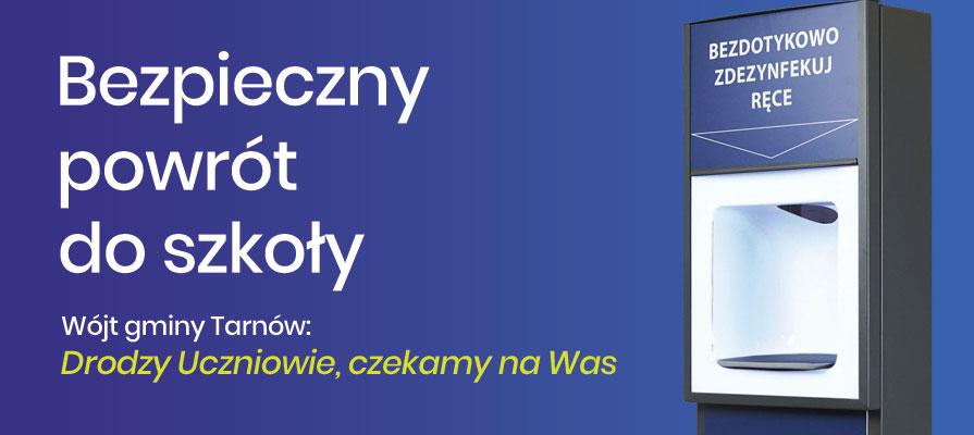 Gmina Tarnów. Wójt gminy Tarnów: - Drodzy Uczniowie, czekamy na Was :)