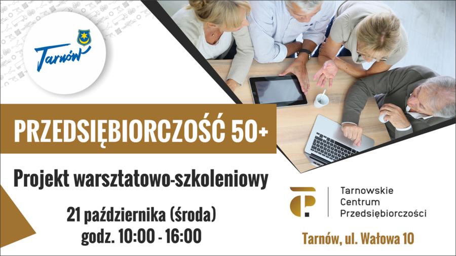 Miasto Tarnów. PRZEDSIĘBIORCZY SENIOR, CZYLI NA SUKCES NIGDY NIE JEST ZA PÓŹNO